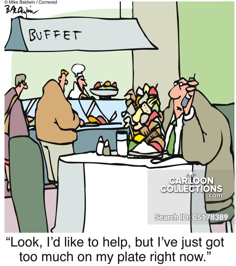 too much on my plate cartoon