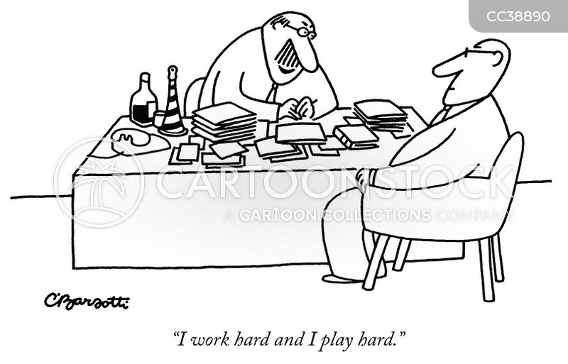 work hard play hard cartoon