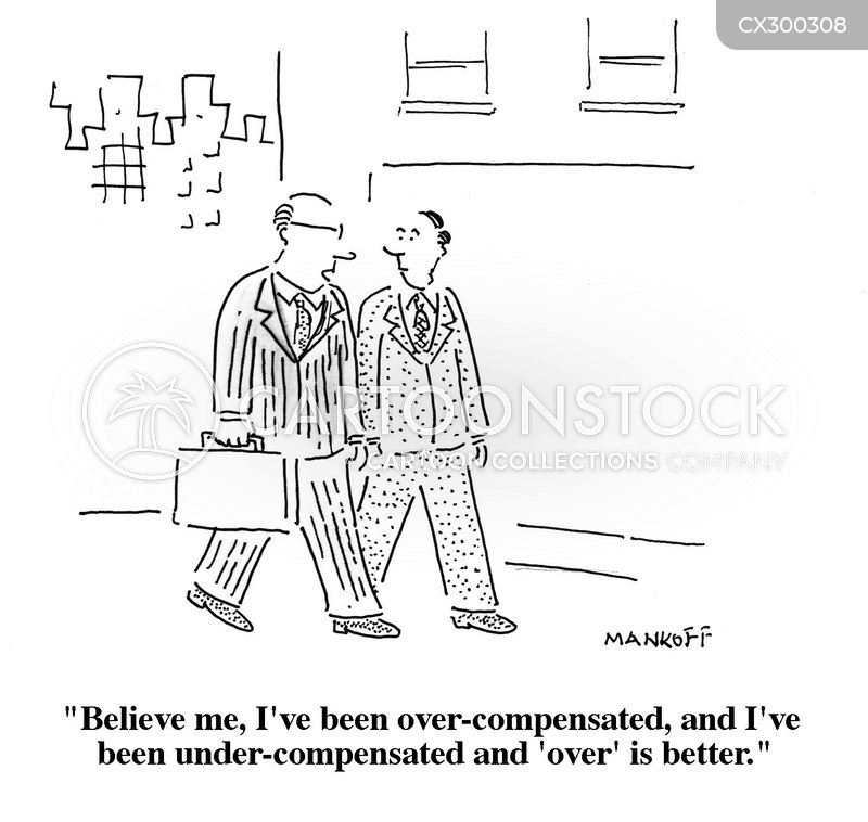 over compensation cartoon