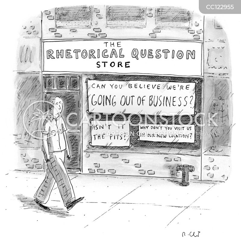 Rhetorical Questions cartoon