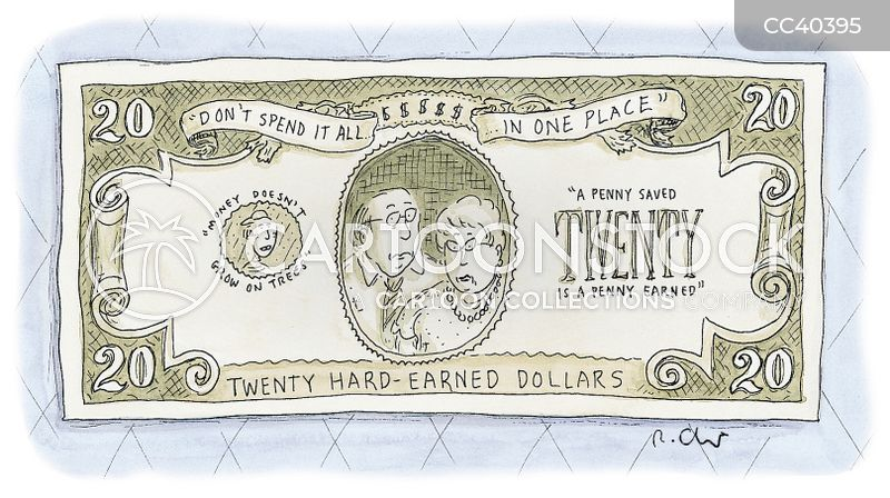 hard-earned dollars cartoon